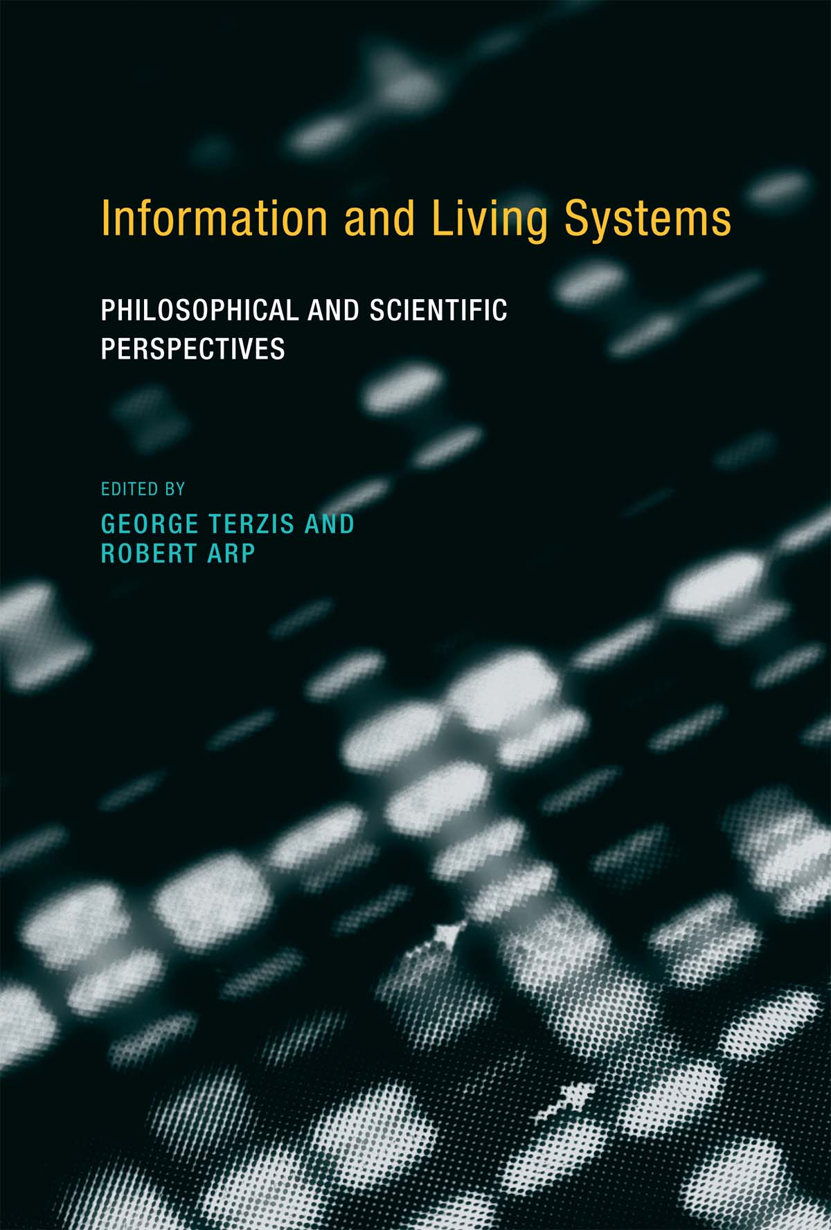 Information and Living Systems | The MIT Press