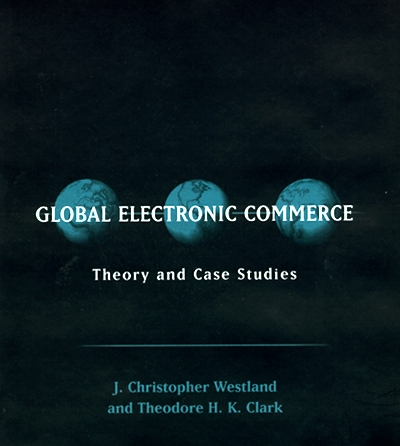 global electronic commerce theory and case studies