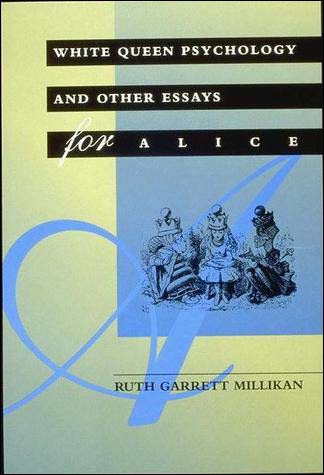 white queen psychology and other essays for alice review Buy white queen psychology and other essays for alice (bradford books) by millikan, ruth garrett (1993) hardcover by (isbn: ) from amazon's book store everyday low prices and free delivery on eligible orders.