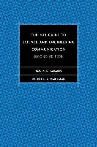 The MIT Guide to Science and Engineering Communication | The MIT Press