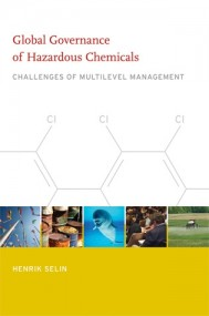 Global Governance of Hazardous Chemicals