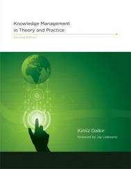 Knowledge Management in Theory and Practice, Second Edition