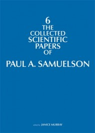 The Collected Scientific Papers of Paul A. Samuelson, Volume 6