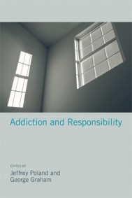 Addiction and Responsibility