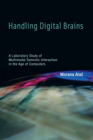 Handling Digital Brains