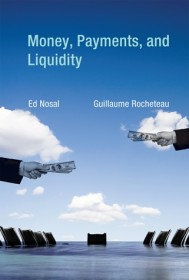 Money, Payments, and Liquidity