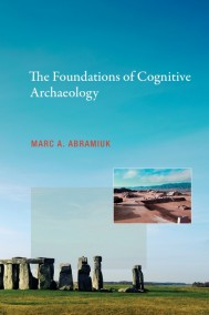 The Foundations of Cognitive Archaeology