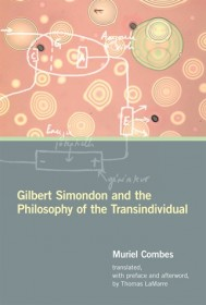 Gilbert Simondon and the Philosophy of the Transindividual