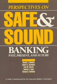 Perspectives on Safe and Sound Banking