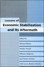 Lessons of Economic Stabilization and Its Aftermath