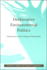Deliberative Environmental Politics