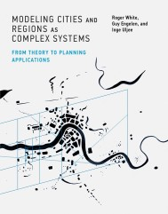 Modeling Cities and Regions as Complex Systems