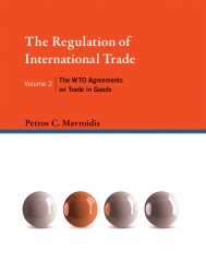 The Regulation of International Trade, Volume 2