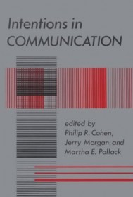 Intentions in Communication