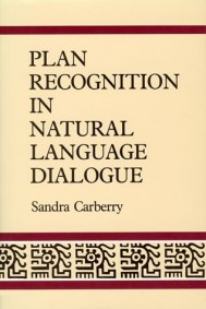 Plan Recognition in Natural Language Dialogue