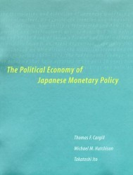 The Political Economy of Japanese Monetary Policy