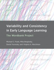 Variability and Consistency in Early Language Learning