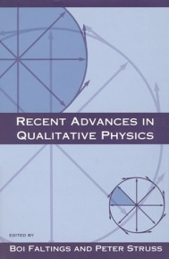 Recent Advances in Qualitative Physics
