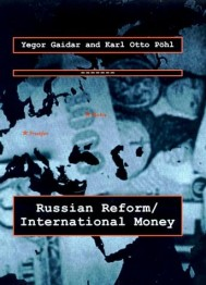 Russian Reform / International Money