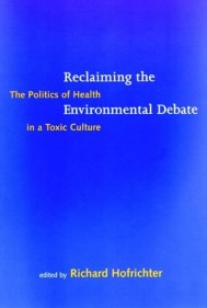 Reclaiming the Environmental Debate