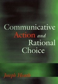 Communicative Action and Rational Choice