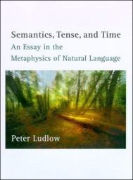 Semantics, Tense, and Time