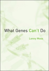 What Genes Can't Do