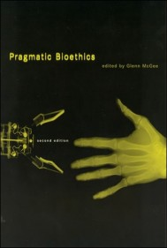 Pragmatic Bioethics, Second Edition