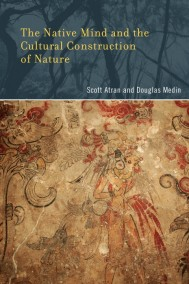The Native Mind and the Cultural Construction of Nature