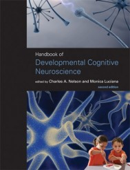 Handbook of Developmental Cognitive Neuroscience, Second Edition