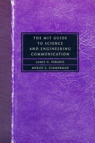 The MIT Guide to Science and Engineering Communication