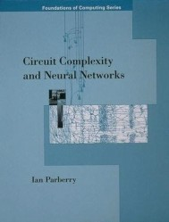 Circuit Complexity and Neural Networks