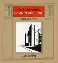 Frank Lloyd Wright's Larkin Building