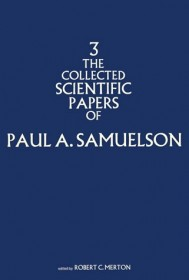 The Collected Scientific Papers of Paul A. Samuelson, Volume 3
