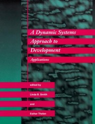 A Dynamic Systems Approach to Development