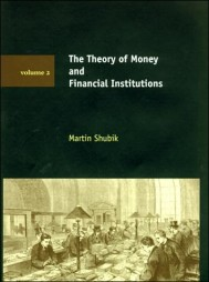 The Theory of Money and Financial Institutions, Volume 2