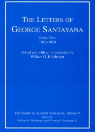 The Letters of George Santayana, Book Two, 1910–1920, Volume 5