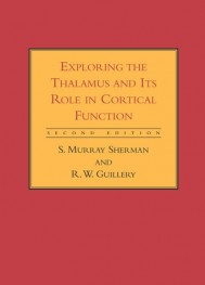 Exploring the Thalamus and Its Role in Cortical Function, Second Edition