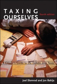 Taxing Ourselves, Fourth Edition
