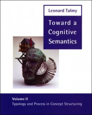 Toward a Cognitive Semantics, Volume 2