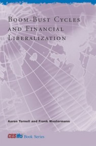 Boom-Bust Cycles and Financial Liberalization