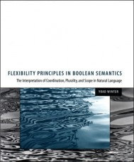 Flexibility Principles in Boolean Semantics