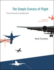 The Simple Science of Flight, Revised And Expanded Edition