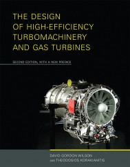 The Design of High-Efficiency Turbomachinery and Gas Turbines, Second Edition, With A New Preface