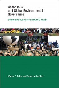 Consensus and Global Environmental Governance
