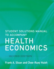 Student Solutions Manual to Accompany Health Economics, Second Edition