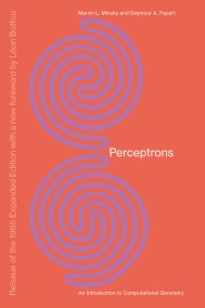 Perceptrons, Reissue Of The 1988 Expanded Edition With A New Foreword By Léon Bottou