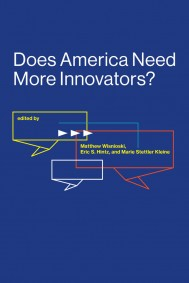 Does America Need More Innovators?