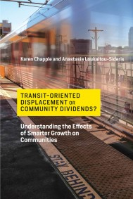 Transit-Oriented Displacement or Community Dividends?