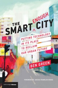 The Smart Enough City
